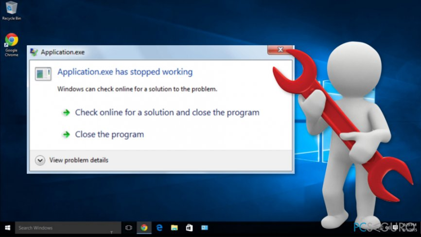 "The example of ""Application.exe has stopped working"" error on Windows 10"