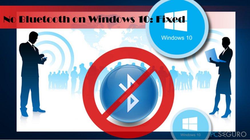 illustrating No Bluetooth issue on Windows 10