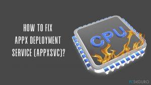 ¿Cómo solucionar el alto consumo de CPU de WSAPPX??