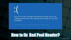 ¿Cómo solucionar el error de Pantalla Azul BAD_POOL_HEADER en Windows?