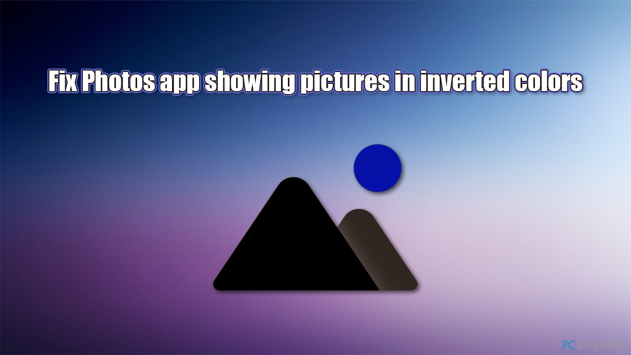 [Fix] Photos app showing pictures in inverted colors