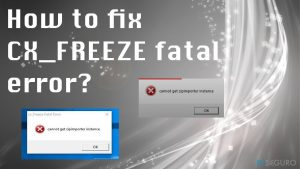 How to fix CX_FREEZE fatal error?