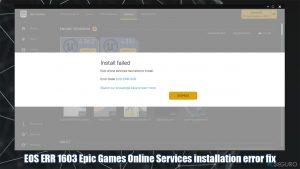 ¿Cómo solucionar el error EOS ERR 1603 Epic Games falló al instalarse?