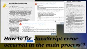 """¿Cómo solucionar el error """"Se produjo un error de JavaScript en el proceso principal""""?"""