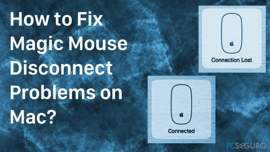 How to fix Magic Mouse connectivity issue