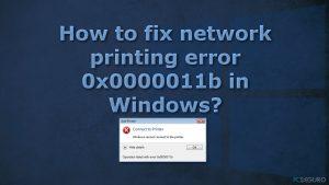 ¿Cómo solucionar el error de impresión 0x0000011b en Windows?