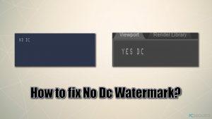 ¿Cómo solucionar No Dc Watermark mientras juegas a juegos?