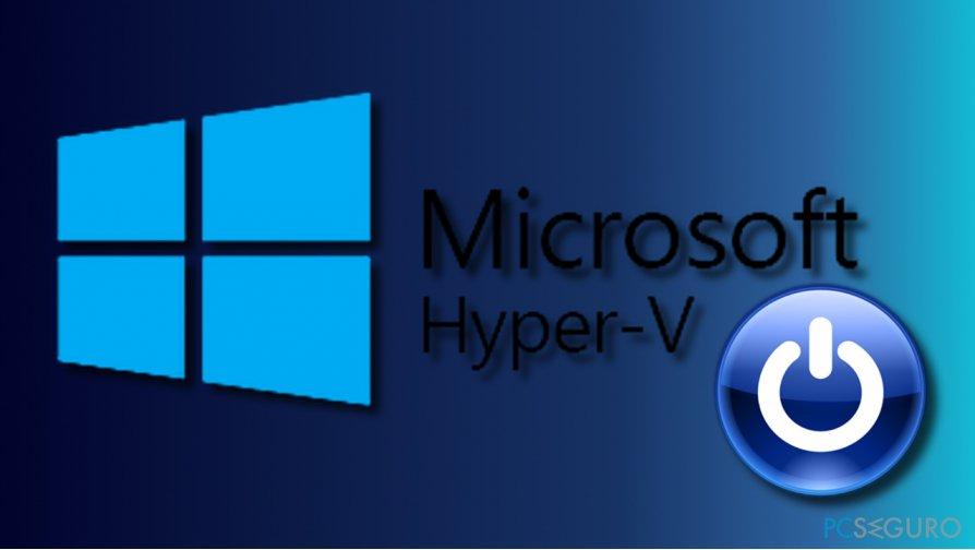 Disable Hyper-V