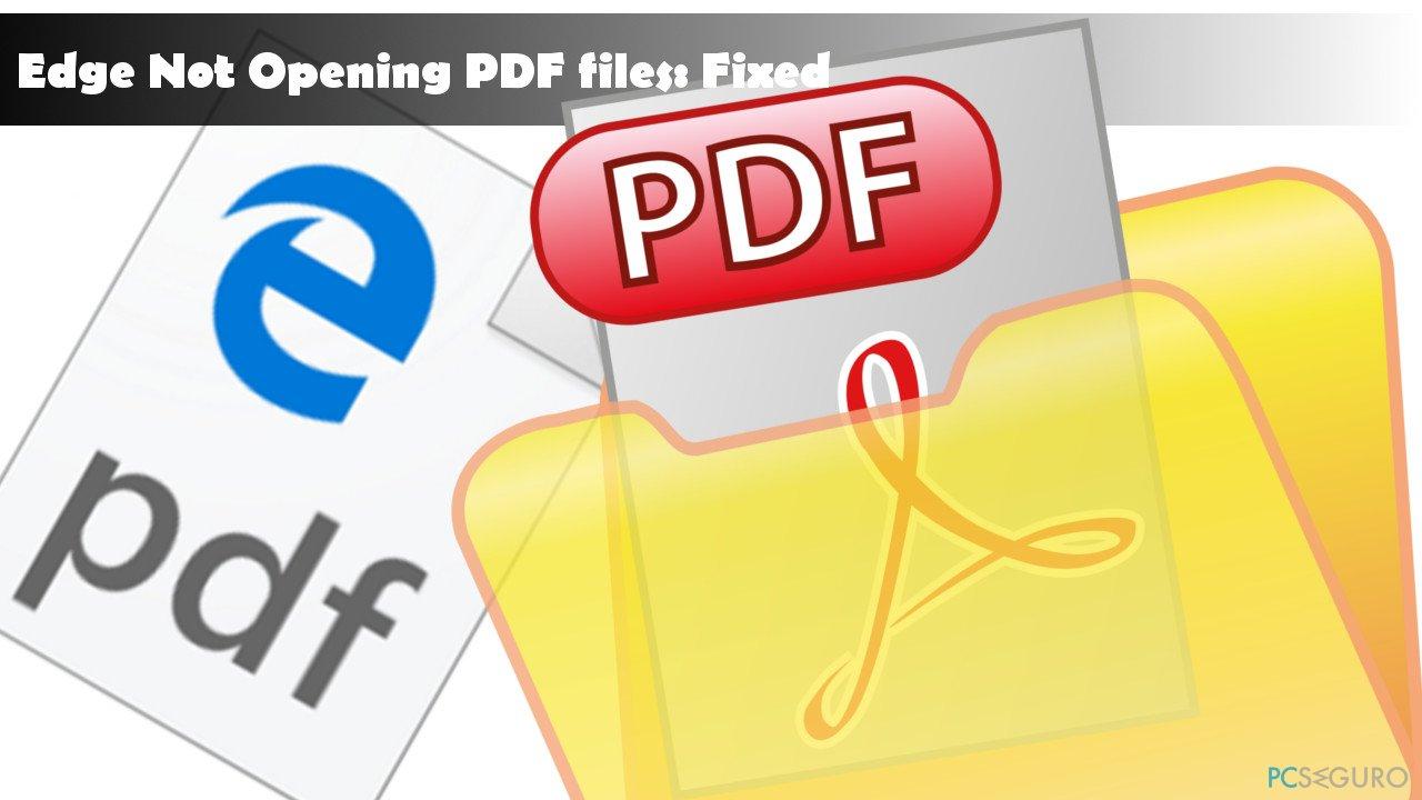 illustrating Edge bug when opening PDF files