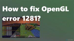 ¿Cómo solucionar el error 1281 de OpenGL?