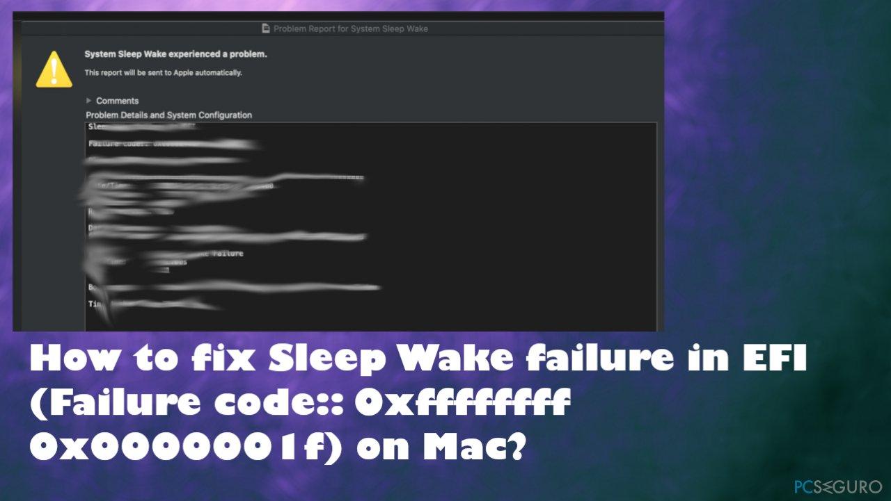 Sleep Wake failure in EFI (Failure code:: 0xffffffff 0x0000001f) fix