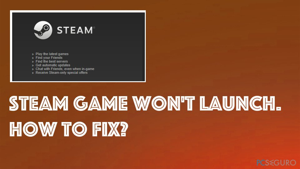 Steam game won't launch fix