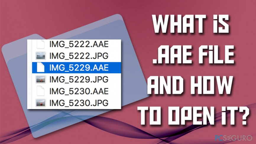 What is .AAE file and should you delete it?